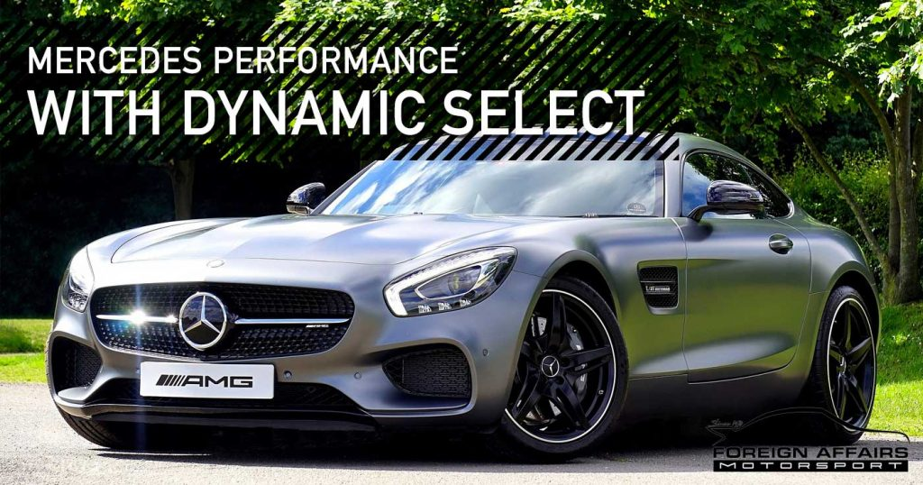 A Look At Mercedes Performance With Dynamic Select