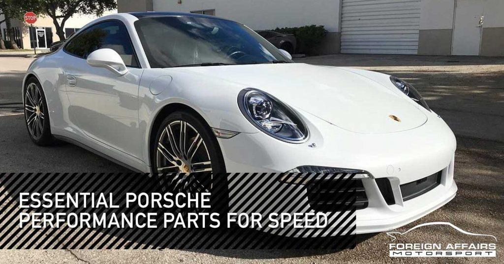 Porsche Performance Parts For Speed