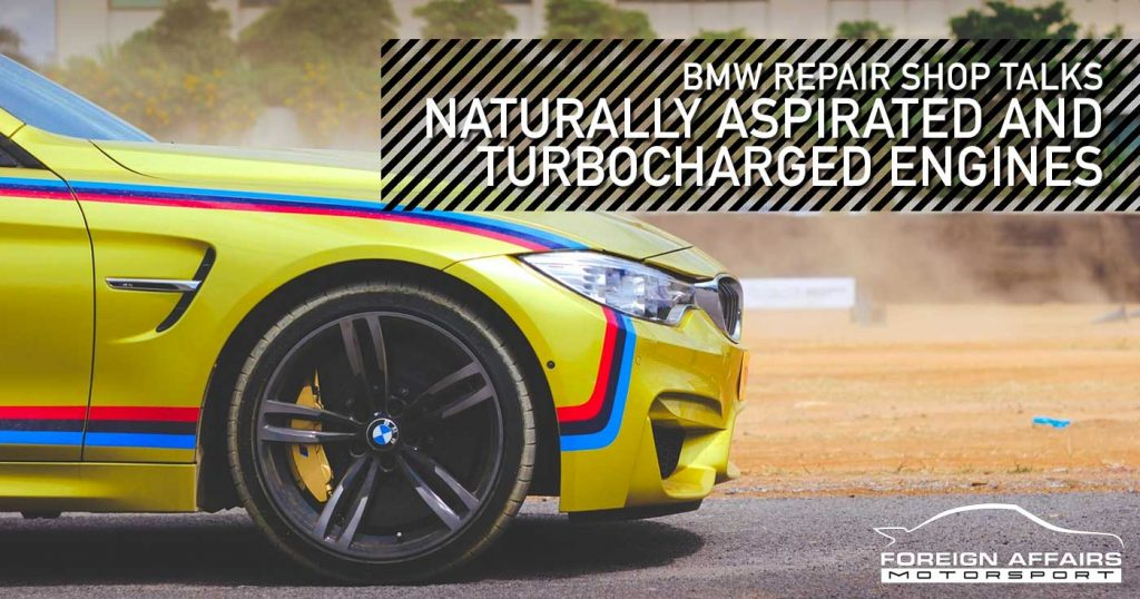Bmw Repair Shops >> Bmw Repair Shop Discussing Naturally Aspirated Vs Turboharged Engines