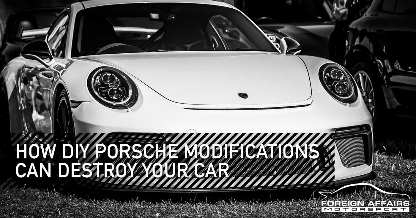 Porsche Modifications