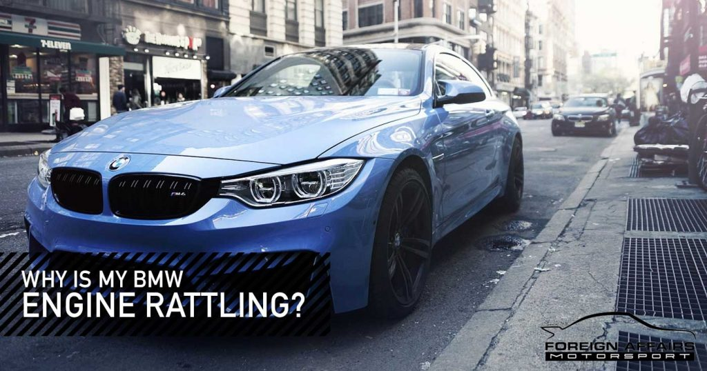 BMW Engine Rattling