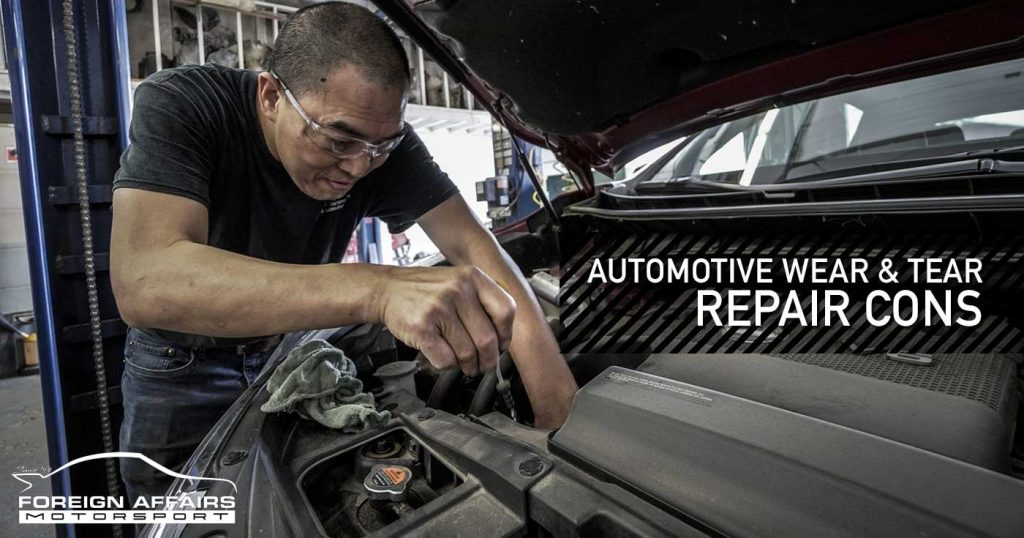 Automotive Wear And Tear Repair Cons