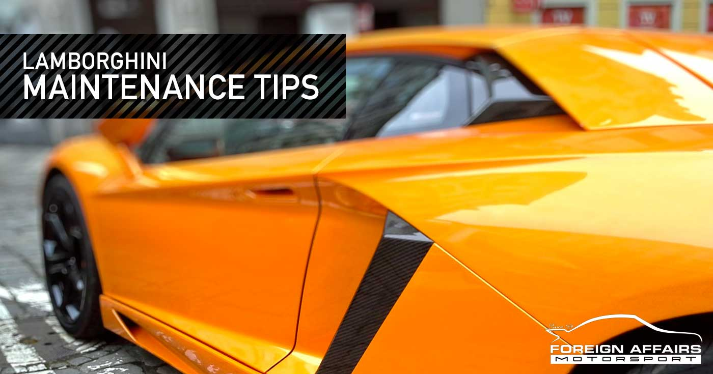 Lamborghini Maintenance Tips