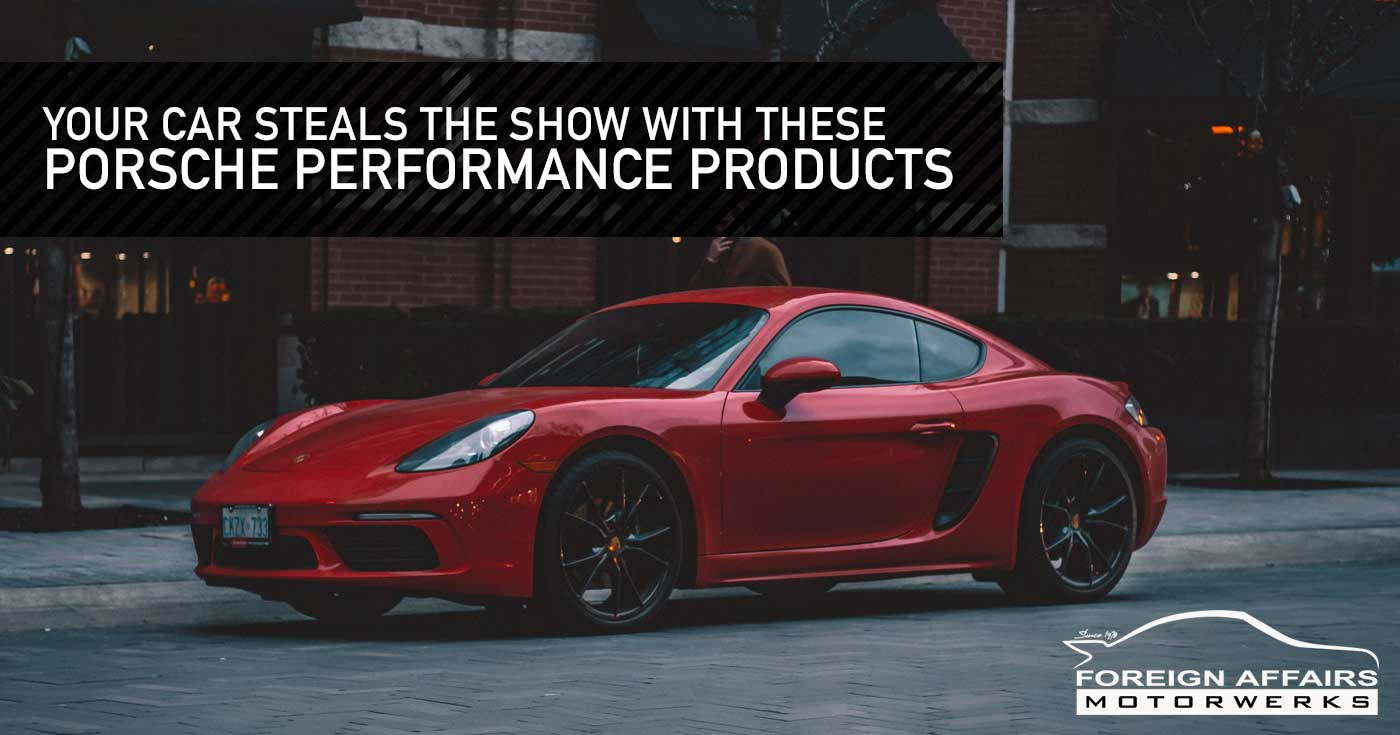 Porsche Performance Products
