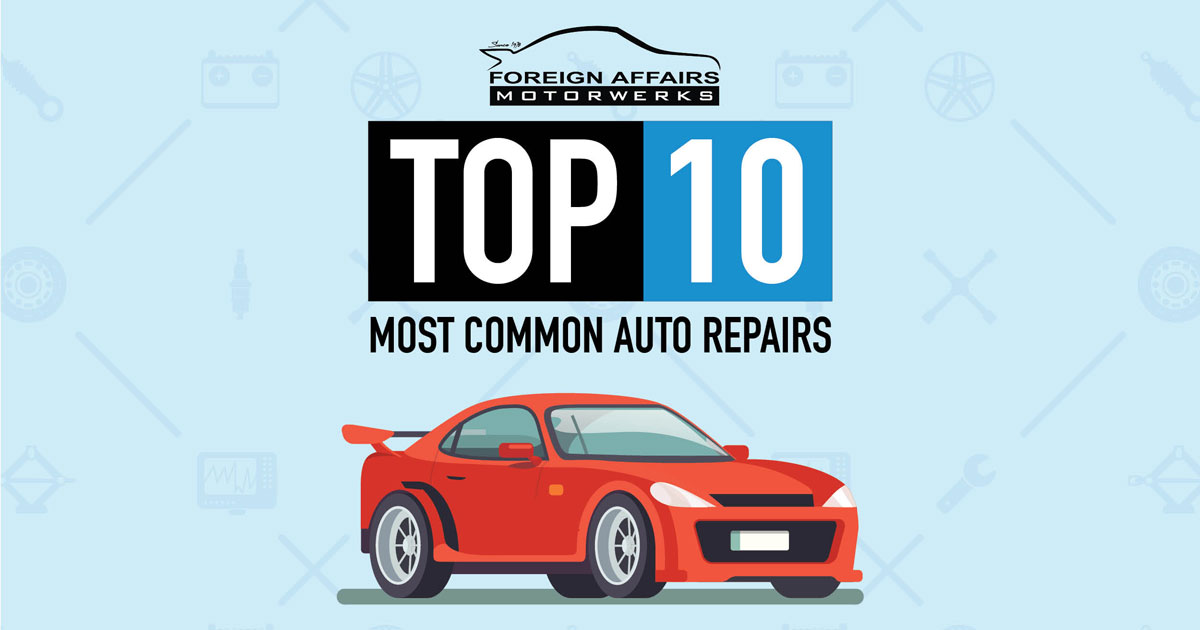 The Top 10 Most Common Auto Repairs
