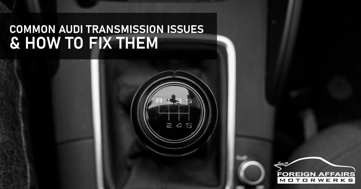audi transmission issues